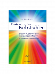 Praxisbuch zu den Farbstrahlen [Practice Manual for the Colour Rays]