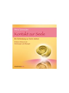 Kontakt zur Seele [Contact to the Soul] - audio book